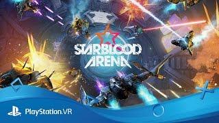 getlinkyoutube.com-Starblood Arena | PSX 2016 Reveal Trailer | PS VR