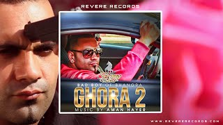 Benny Dhaliwal | Aman Hayer | Ghora 2 | Official Video width=