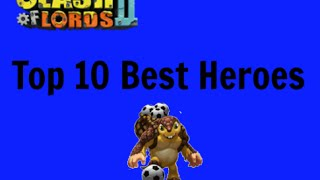 getlinkyoutube.com-Clash of Lords 2- Top 10 Heroes for Clash of Lords 2