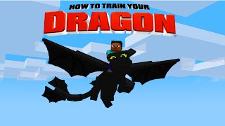 Minecraft - HOW TO TRAIN YOUR DRAGON - A Night Fury ! [15]