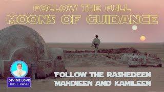 Secrets of the Full Moons of Guidance  🌟Qamarun. E45 ★ Divine Love: Hub-E-Rasul