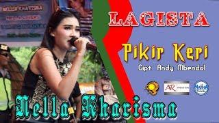 PIKIR KERI Nella Kharisma Lagista 2018 Live WEGO LAMONGAN width=