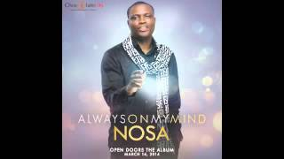 Nosa - Always on my mind