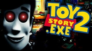 getlinkyoutube.com-TOYSTORY2.EXE (TOY STORY.EXE SEQUEL) - WOODY IS BACK TO DESTROY YOUR CHILDHOOD AGAIN!