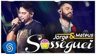 """getlinkyoutube.com-Jorge & Mateus - Sosseguei  - """"DVD Como Sempre Feito Nunca"""" [Vídeo Oficial]"""