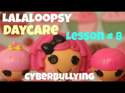 Lalaloopsy Daycare | Lesson 8 | Cyberbullying