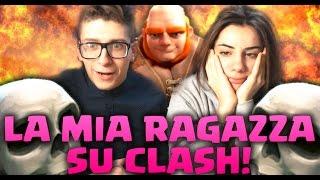 getlinkyoutube.com-LA MIA RAGAZZA GIOCA A CLASH OF CLANS!!
