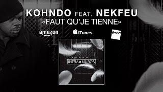 Kohndo - Faut qu'je tienne (ft. Nekfeu)