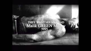 Green money - They want see me dead!!!