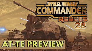getlinkyoutube.com-Star Wars Commander Rebels #28 - AT-TE Preview