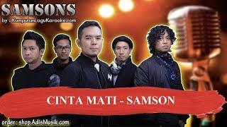CINTA MATI - SAMSON Karaoke