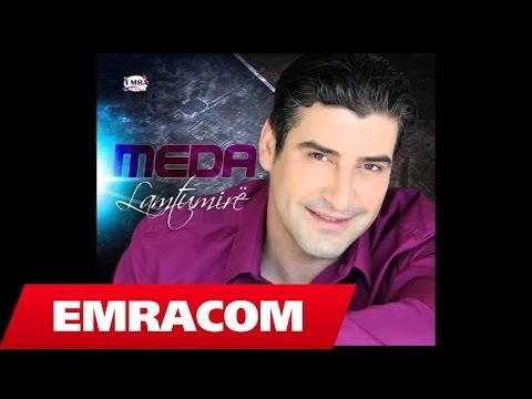 Meda   Moj dashni (Official Song)