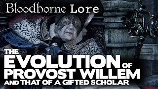 getlinkyoutube.com-Bloodborne Lore - The Evolution of Provost Willem