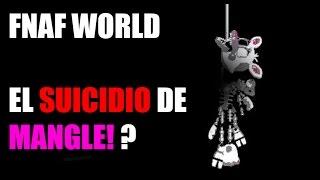 getlinkyoutube.com-(OFICIAL) Nuevo Teaser? FNAF World - EL SUICIDIO DE MANGLE!