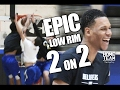 EPIC Low Rim 2 on 2 Game ft. Trevon Duval