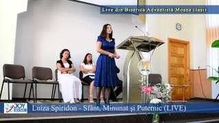 Luiza Spiridon - Sfant, Minunat si Puternic (LIVE)
