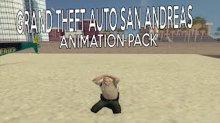 Grand Theft Auto San Andreas Animation mods