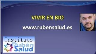 getlinkyoutube.com-Vivir en Bio - Descodificación Natural - RubenSalud Sevilla
