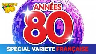 getlinkyoutube.com-Best of Années 80 - Spécial Variété Française