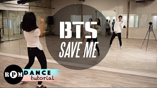 "getlinkyoutube.com-BTS ""Save Me"" Dance Tutorial (Chorus)"