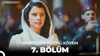getlinkyoutube.com-Muhteşem Yüzyıl Kösem 7.Bölüm (HD)