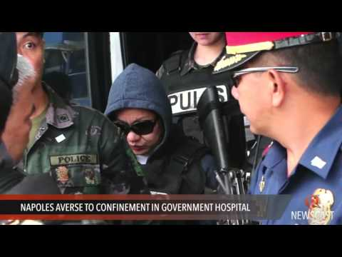 Napoles averse to confinement in government hospital