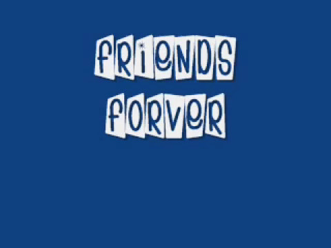 Graduation [[Friends Forever]]- Vitamin C