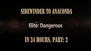 getlinkyoutube.com-Elite: Dangerous Sidewinder to Anaconda in 24 hours. Part:2