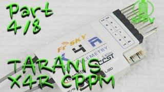 getlinkyoutube.com-Taranis X4R Sbus to CPPM Conversion