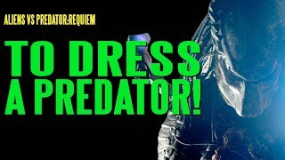 getlinkyoutube.com-AVPR To Dress A Predator