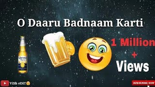 Daru Badnaam Karti || WhatsApp status video || Vish Edit width=