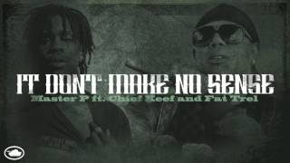 Master P - It Don't (ft. Chief Keef & Fat Trel)