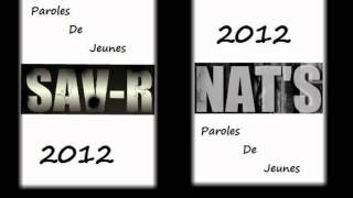 "getlinkyoutube.com-""Paroles de jeunes""  Sav-R ft Nat's"