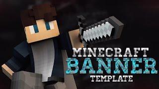 getlinkyoutube.com-MINECRAFT EPIC BANNER TEMPLATE - Minecraft Banner Speedart [#62] | AtmoArtworks