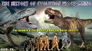 History of Evolution Programming | The Darwin's & The Huxley's ▶️️