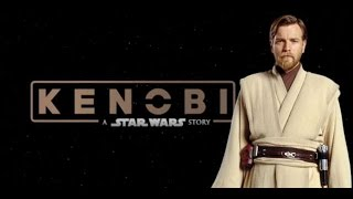 Kenobi: A Star Wars Story (Fan Film Teaser)