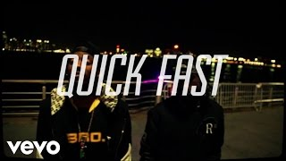 Audio Push - Quick Fast (ft. Wale)