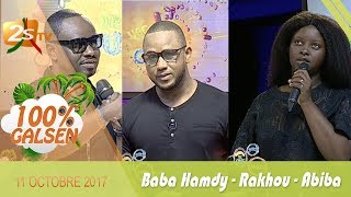 100% GALSEN AVEC RAKHOU - BABA HAMDY & ABIBA - 11 OCTOBRE 2017