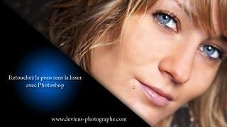getlinkyoutube.com-Chapitre XII - I - Retouche beauté de la peau sans la lisser avec photoshop