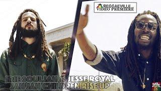 Irie Souljah & Jesse Royal - Jah Jah Children Rise Up