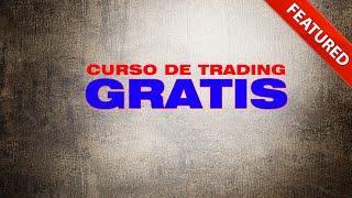 getlinkyoutube.com-Curso de Trading - Lo Que Nunca Te Han Contado