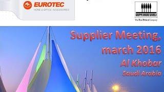 Gruppo Mauro Saviola At Eurotec Supplier Meeting   Al Khobar, March 2016