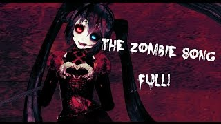 ||MMD|| The Zombie Song ~  FULL ~ width=