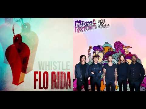 Flo Rida vs. Maroon 5 ft. Wiz Khalifa - Whistle Payphone