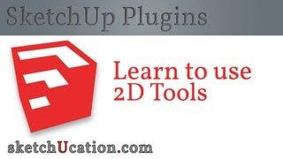 getlinkyoutube.com-SketchUp Plugin Tutorial | 2D Tools