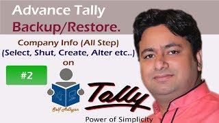 Day-2 : Tally ERP 9 Tutorial -Company Info. Create/Shut/backup etc...Tally Erp9 Classes in Hindi