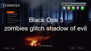 getlinkyoutube.com-Black Ops 3 zombies glitch shadow of evil  (Xbox 360)