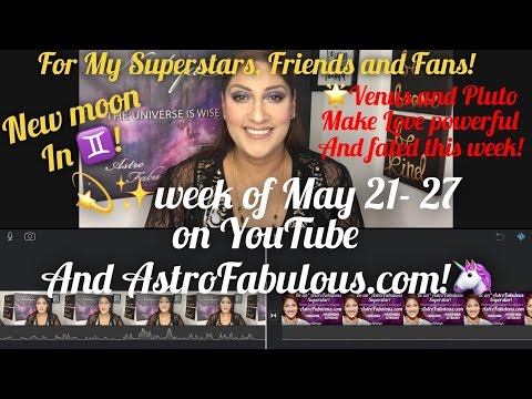 Venus& Pluto Bring Powerfully Fated Attractions May 21-27, 2017 Astrology Horoscope by Nadiya Shah