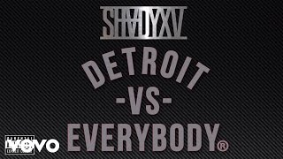 Detroit Vs. Everybody [Audio]