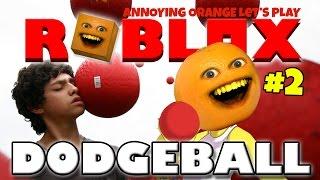 Annoying Orange Plays - Roblox: Dodgeball #2